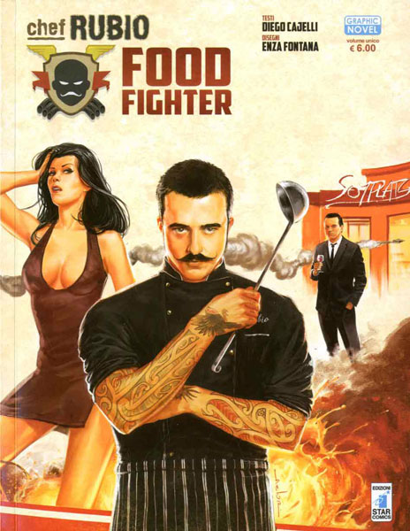 fumetti, chef Rubio, rizzoli blizzard, bah publishing, salani, food fighter,